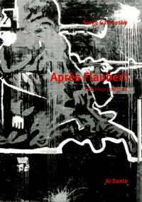 Serge Gavronsky - Après Flaubert - Hip Hop Poèmes.