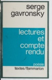 Serge Gavronsky - Lectures et compte rendu.