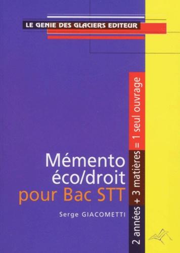 Serge Giacometti - Memento économie-droit, bac STT.