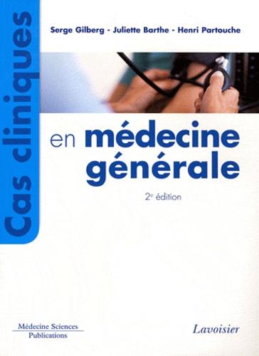Cas cliniques en médecine générale 2e édition