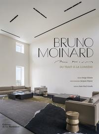 Serge Gleizes - Bruno Moinard - Du trait à la lumière.