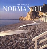 Serge Gleizes - L'art de vivre en Normandie.