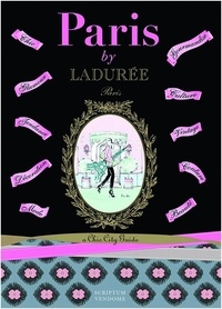 Serge Gleizes - Paris by Ladurée a chic city guides.