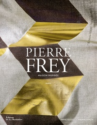 Serge Gleizes - Pierre Frey, maison inspirée, Paris.