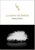 Serge Goussot - La dame de Bréhat.