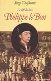 Serge Grafteaux - Le Défi des ducs Tome 3 - Philippe le Bon.