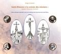 Serge Granjon - Saint-Etienne à la croisée des missions : autant d'hymnes fervents.