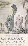 Serge Groussard - La femme sans passé.