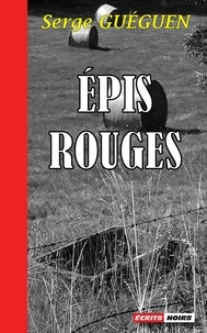 Serge Guéguen - Epis rouges.