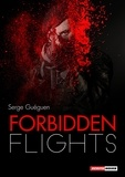 Serge Guéguen et Ian Thomas - Forbidden Flights - A Gripping Thriller.