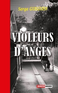 Serge Guéguen - Violeurs d'anges.