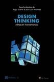 Serge Guérin et Jean-Louis Martinez - Design Thinking - Défi(s) et transition(s).