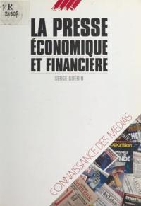 Serge Guérin - La Presse économique et financière.