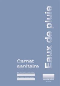 Lesmouchescestlouche.fr Carnet sanitaire des eaux de pluie de récupération Image