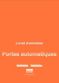 Serge Guillard - Livret d'entretien pour porte automatique.
