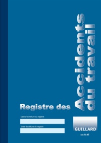 Serge Guillard - Registre des accidents du travail.
