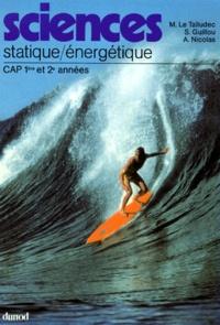 Sciences- Statique, énergétique, 1re et 2e années CAP ... - Serge Guillou |