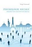 Serge Guimond - Psychologie sociale - Perspective multiculturelle.