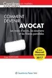 Serge Guinchard - Comment devenir avocat - Les voies d'accès, les examens et les fillières parallèles.