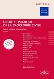 Serge Guinchard - Droit et pratique de la procédure civile - Droit interne et européen.