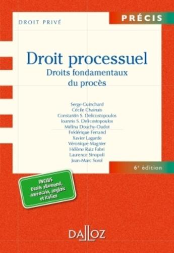 Droit processuel. Droits fondamentaux du procès 6e édition