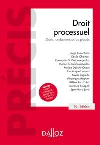 Serge Guinchard - Droit processuel. Droits fondamentaux du procès - 10e éd. - Droits fondamentaux du procès.