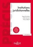 Serge Guinchard et André Varinard - Institutions juridictionnelles - 15e éd..