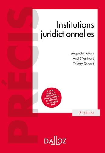 Institutions juridictionnelles - 15e éd.