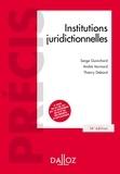 Serge Guinchard et André Varinard - Institutions juridictionnelles.
