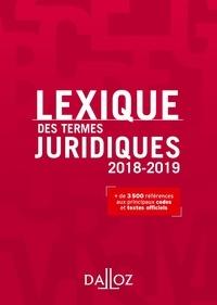 Serge Guinchard et Thierry Debard - Lexique des termes juridiques 2018-2019.