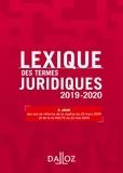 Serge Guinchard et Thierry Debard - Lexique des termes juridiques 2019-2020 - 27e éd..