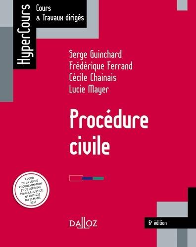 Procédure civile 6e édition - 6e éd.