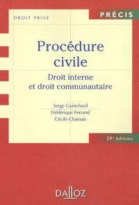 Serge Guinchard - Procédure civile - Droit interne et droit communautaire.