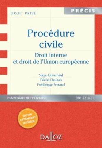 Procédure civile. Droit interne et droit de l'Union européenne 30e édition