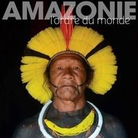 Lire le livre en ligne téléchargement gratuit Amazonie  - L'ordre du monde par Serge Guiraud PDF DJVU (French Edition)