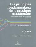 Serge Gut - Les principes fondamentaux de la musique occidentale - Un demi-millénaire de polyphonie (1400-1900).