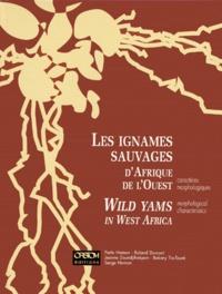 Serge Hamon et Perla Hamon - Les ignames sauvages d'Afrique de l'Ouest - Caractéristiques morphologiques.