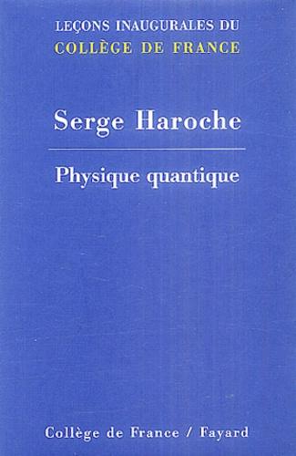 Serge Haroche - Chaire de physique quantique.