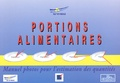 Serge Hercberg et Michèle Deheeger - Portions alimentaires - Manuel-photos pour l'estimation des quantités.