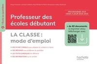 Serge Herreman et Jannick Caillabet - L'école au quotidien - Professeur des écoles débutants - La Classe mode d'emploi ePub FXL - Ed. 2020.