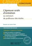 Serge Herreman et Catherine Boyer - L'épreuve orale d'entretien au CRPE.
