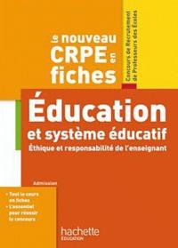 Serge Herreman et Catherine Boyer - Le nouveau CRPE Education et système éducatif - Ethique et responsabilité de l'enseignement.