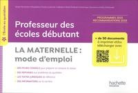 Serge Herreman et Marjolaine Amiche - Professeur des écoles débutants - La maternelle : mode d'emploi. 1 Cédérom