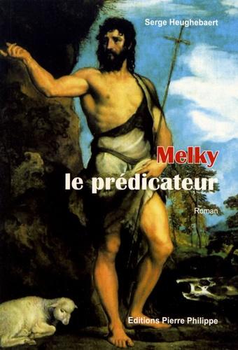 Melky, le prédicateur