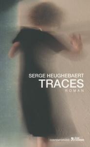 Serge Heughebaert - Traces.