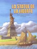 Serge Hochain - La statue de la Liberté - Quatre garçons racontent son histoire.