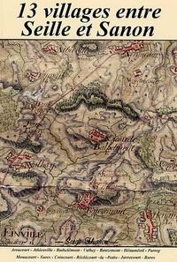 Serge Husson - 13 villages entre Seille et Sanon.