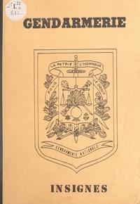 Serge Jaffré - Des insignes de gendarmerie.