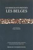 Serge Jaumain - Les Immigrants préférés - Les Belges.