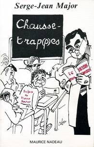 CHAUSSE-TRAP(P)ES. Vingt-six dictées amusantes comportant (presque) toutes les difficultés de la langue française, 3ème édition.pdf